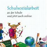 Schulsozialarbeit – an der Schule und jetzt auch online